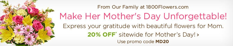 Make her Mother's Day unforgettable