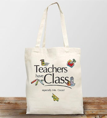 Personalized Teachers Have Class Canvas Tote Bag