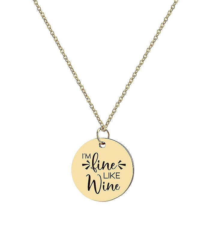 I39m Fine Like Wine Necklace
